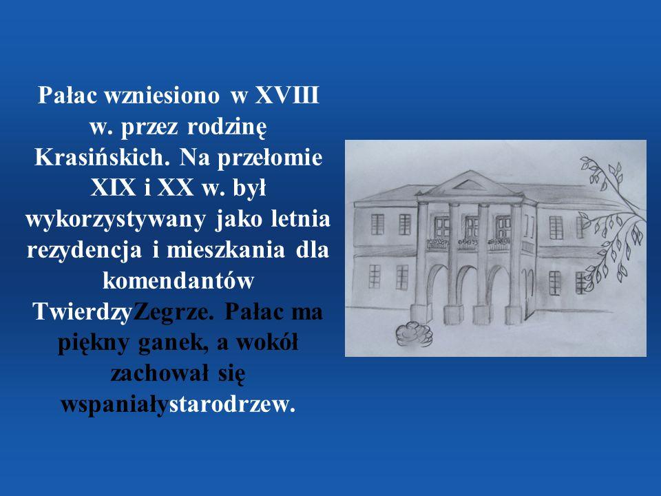 Pałac wzniesiono w XVIII w. przez rodzinę Krasińskich