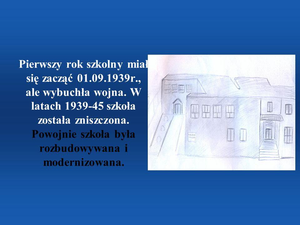 Pierwszy rok szkolny miał się zacząć 01. 09. 1939r