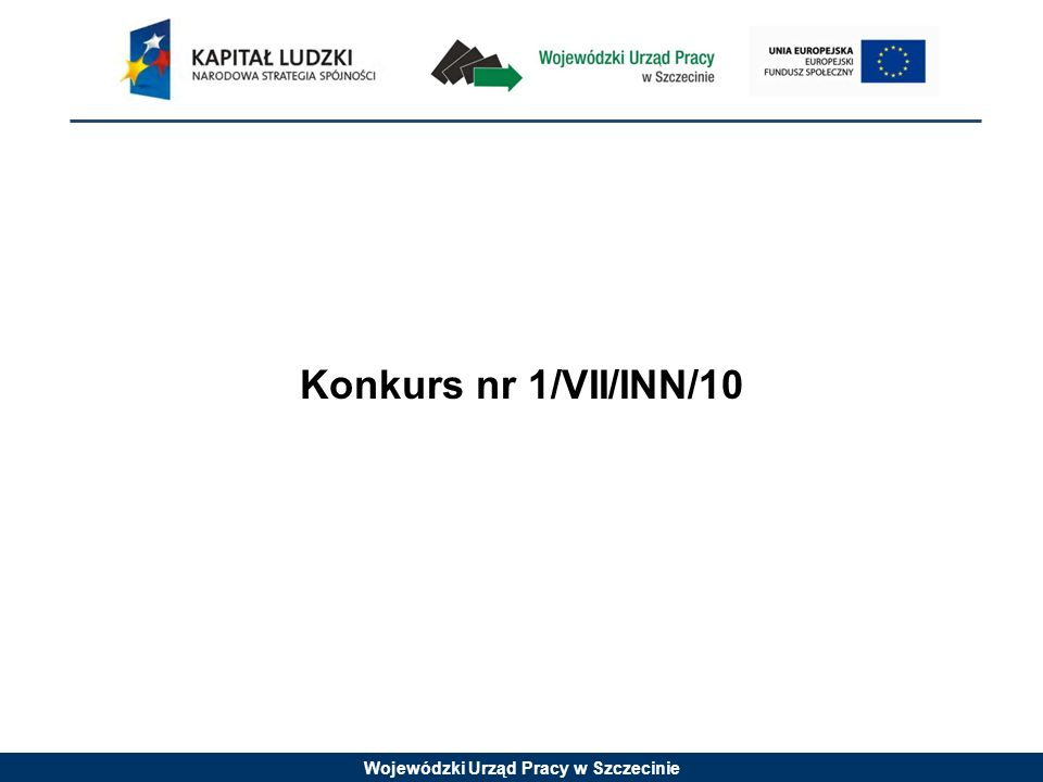 Konkurs nr 1/VII/INN/10