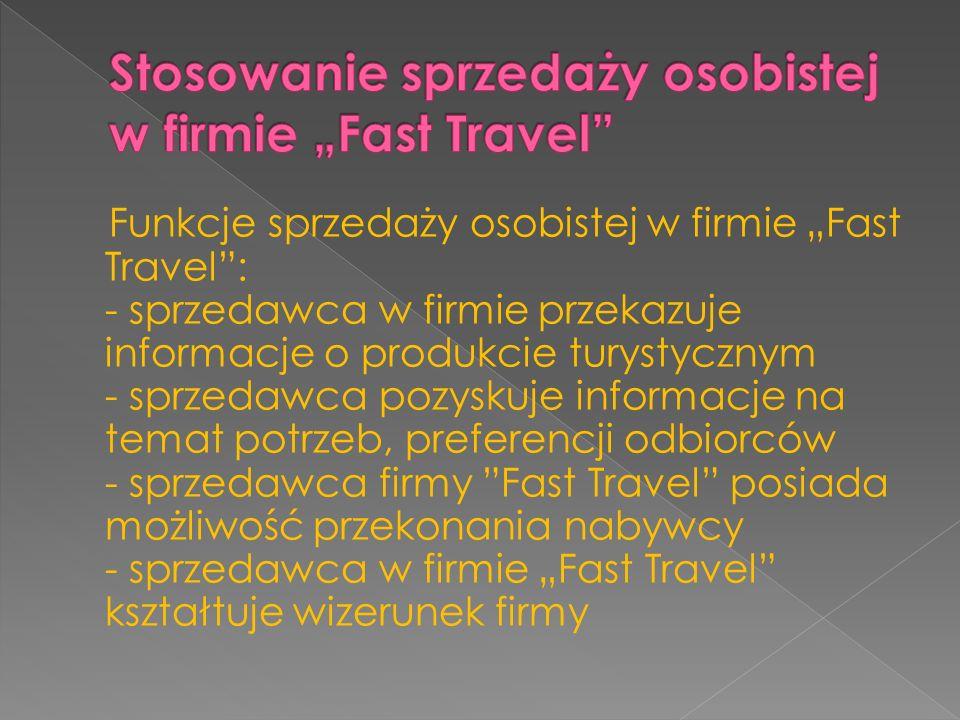 """Stosowanie sprzedaży osobistej w firmie """"Fast Travel"""