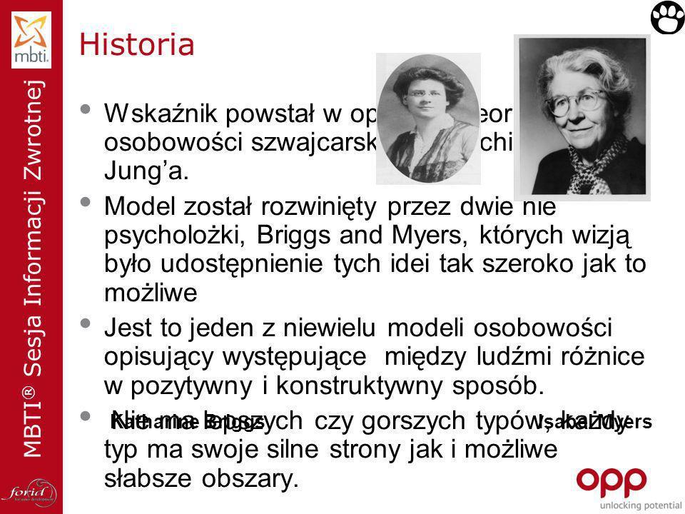 Historia Wskaźnik powstał w oparciu o teorię osobowości szwajcarskiego psychiatry Carl'a Jung'a.