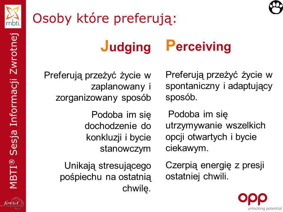 Osoby które preferują: