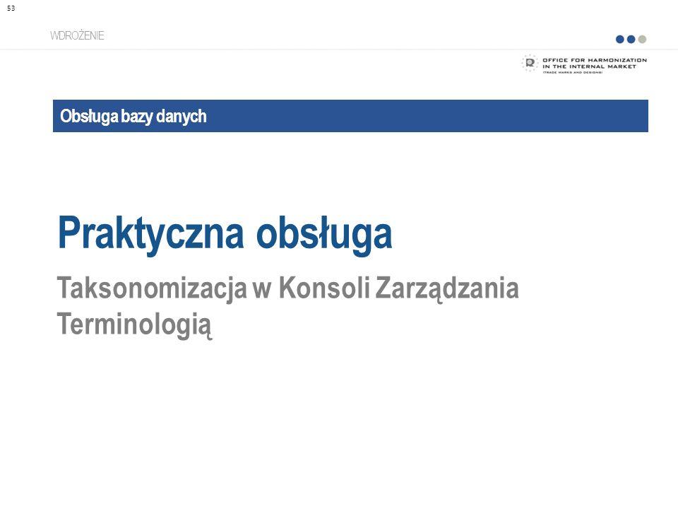 Praktyczna obsługa Taksonomizacja w Konsoli Zarządzania Terminologią