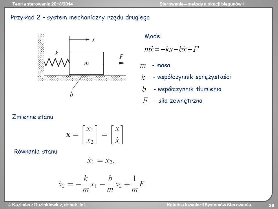 Przykład 2 – system mechaniczny rzędu drugiego