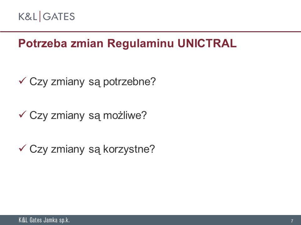 Potrzeba zmian Regulaminu UNICTRAL