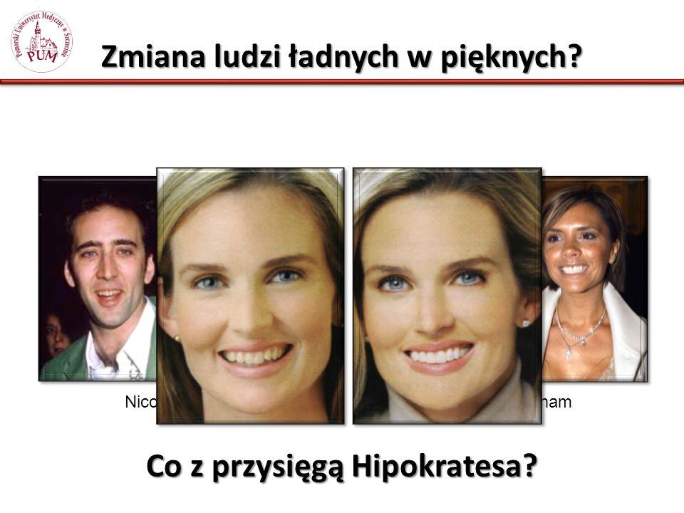Zmiana ludzi ładnych w pięknych Co z przysięgą Hipokratesa