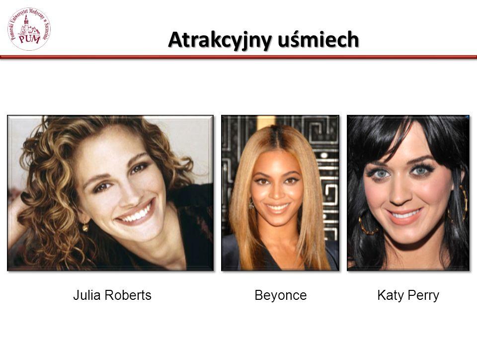 Atrakcyjny uśmiech Julia Roberts Beyonce Katy Perry