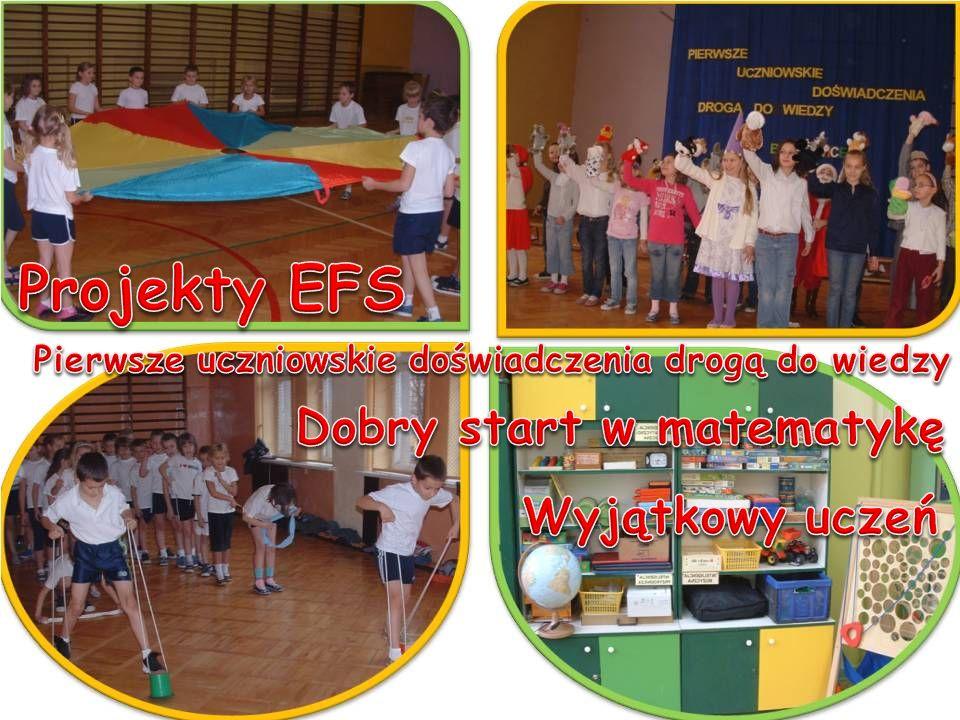Projekty EFS Dobry start w matematykę Wyjątkowy uczeń