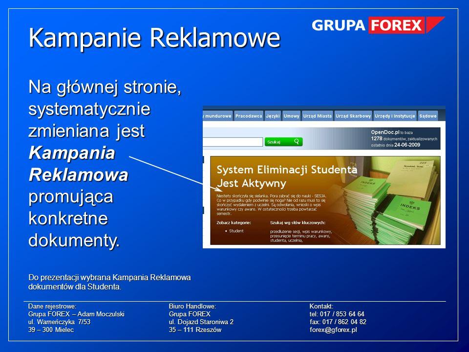 Kampanie Reklamowe Na głównej stronie, systematycznie zmieniana jest Kampania Reklamowa promująca konkretne dokumenty.