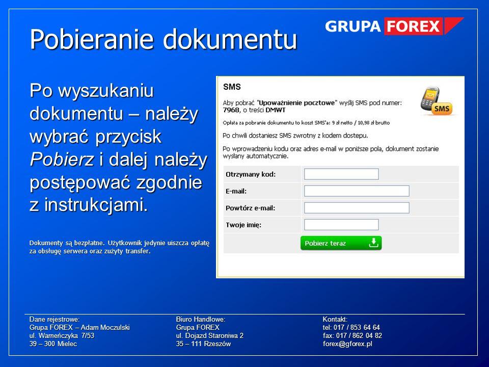 Pobieranie dokumentuPo wyszukaniu dokumentu – należy wybrać przycisk Pobierz i dalej należy postępować zgodnie z instrukcjami.