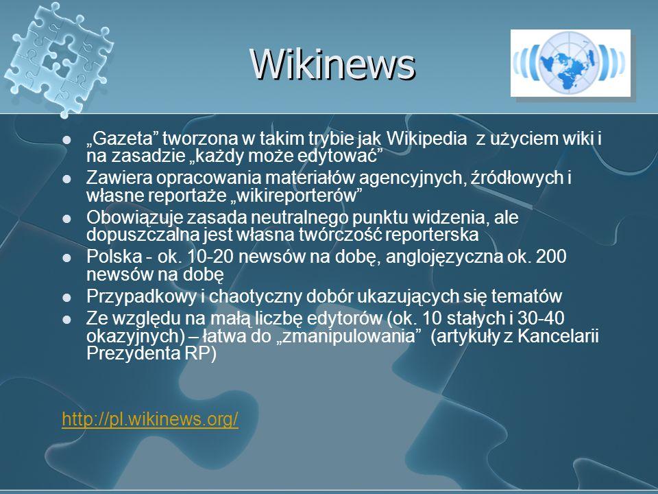 """Wikinews """"Gazeta tworzona w takim trybie jak Wikipedia z użyciem wiki i na zasadzie """"każdy może edytować"""