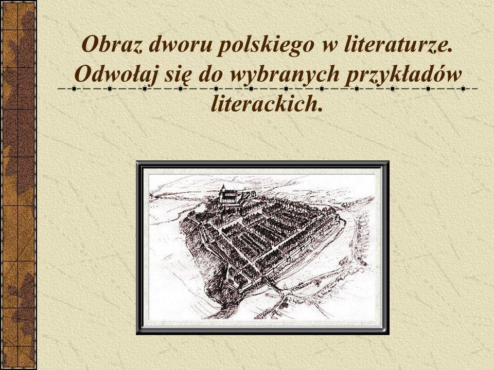 Obraz dworu polskiego w literaturze