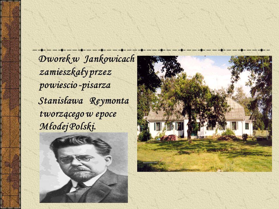 Dworek w Jankowicach zamieszkały przez powiescio -pisarza