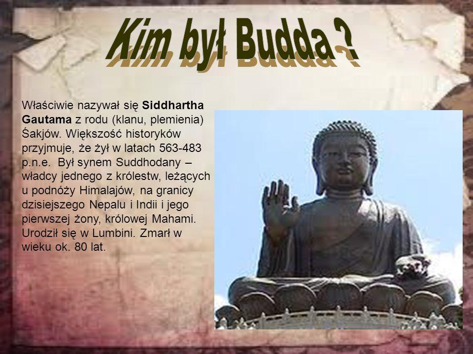 Kim był Budda