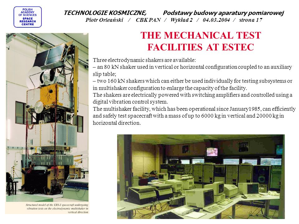 THE MECHANICAL TEST FACILITIES AT ESTEC
