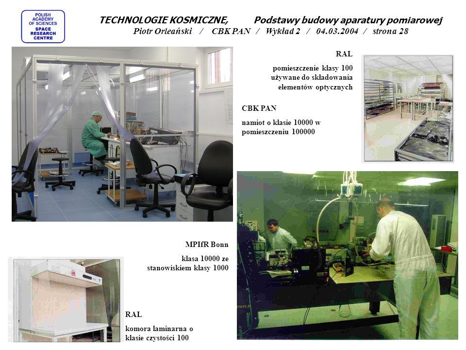 TECHNOLOGIE KOSMICZNE, Podstawy budowy aparatury pomiarowej Piotr Orleański / CBK PAN / Wykład 2 / 04.03.2004 / strona 28