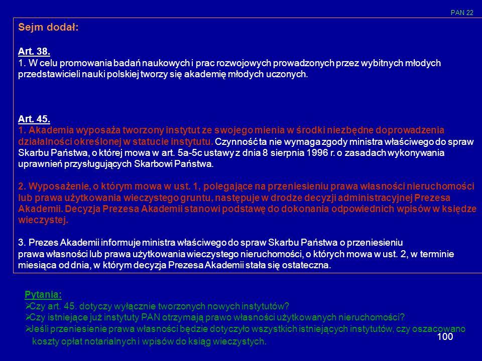 PAN 22 Sejm dodał: Art. 38.