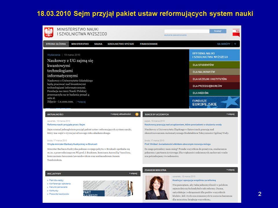 18.03.2010 Sejm przyjął pakiet ustaw reformujących system nauki