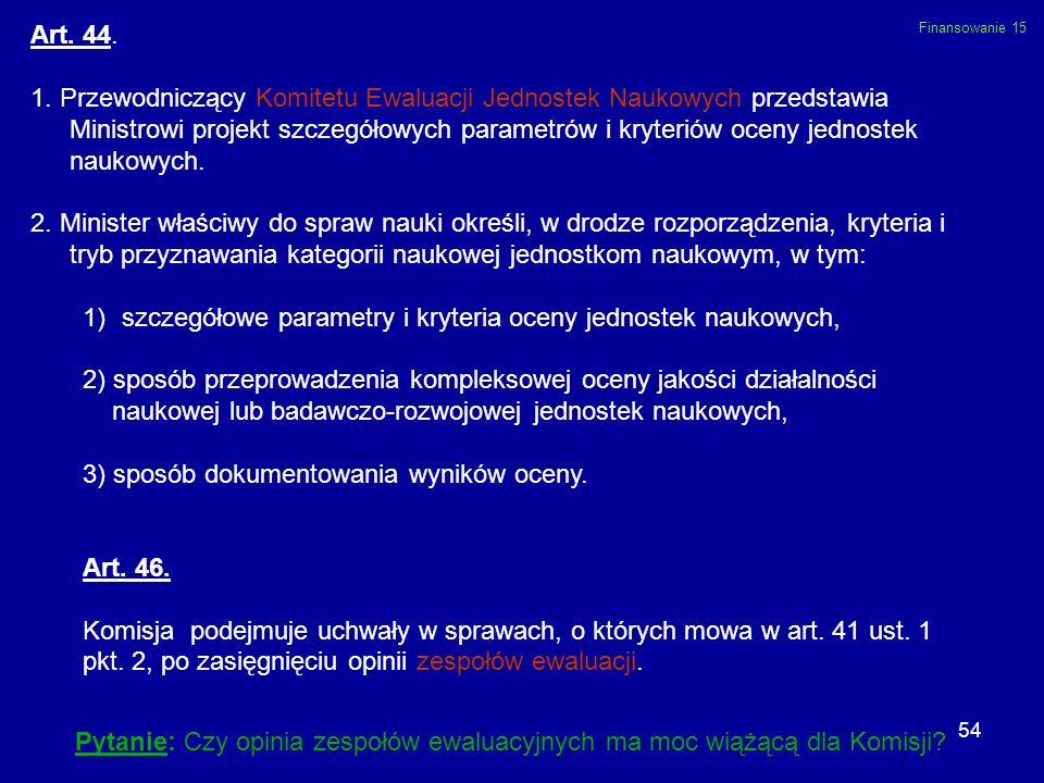 szczegółowe parametry i kryteria oceny jednostek naukowych,