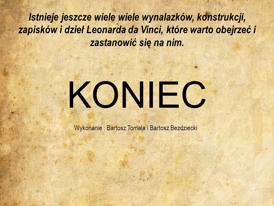 Wykonanie : Bartosz Tomala i Bartosz Bezdziecki