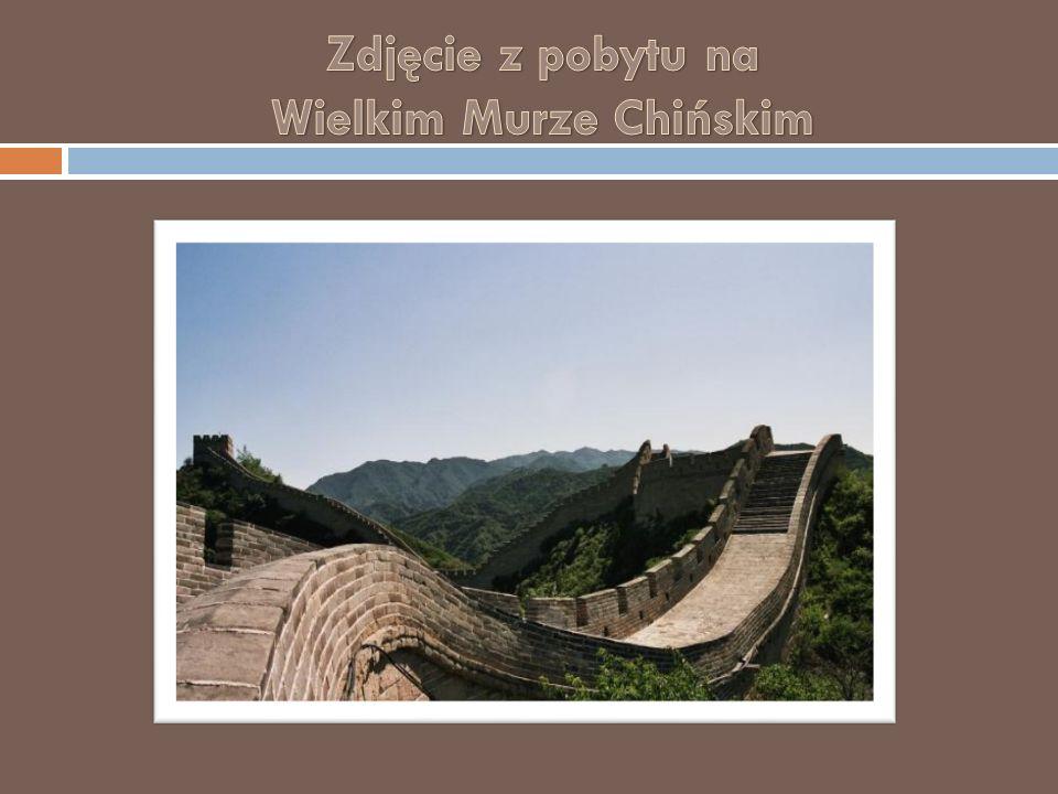 Zdjęcie z pobytu na Wielkim Murze Chińskim