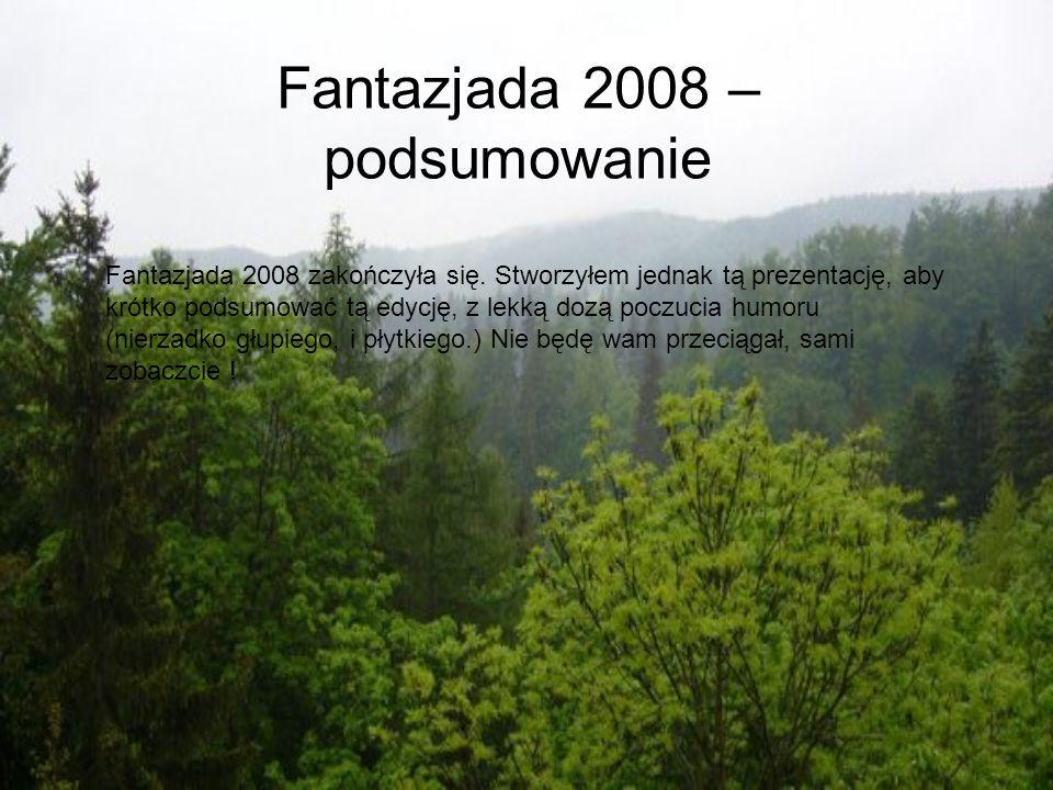 Fantazjada 2008 – podsumowanie