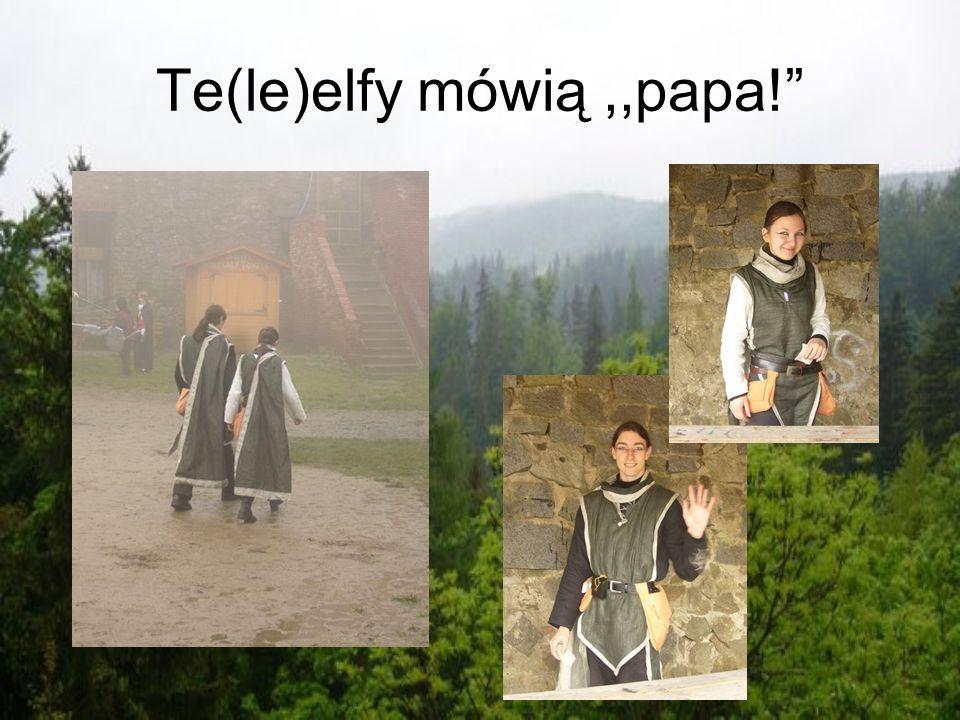 Te(le)elfy mówią ,,papa!