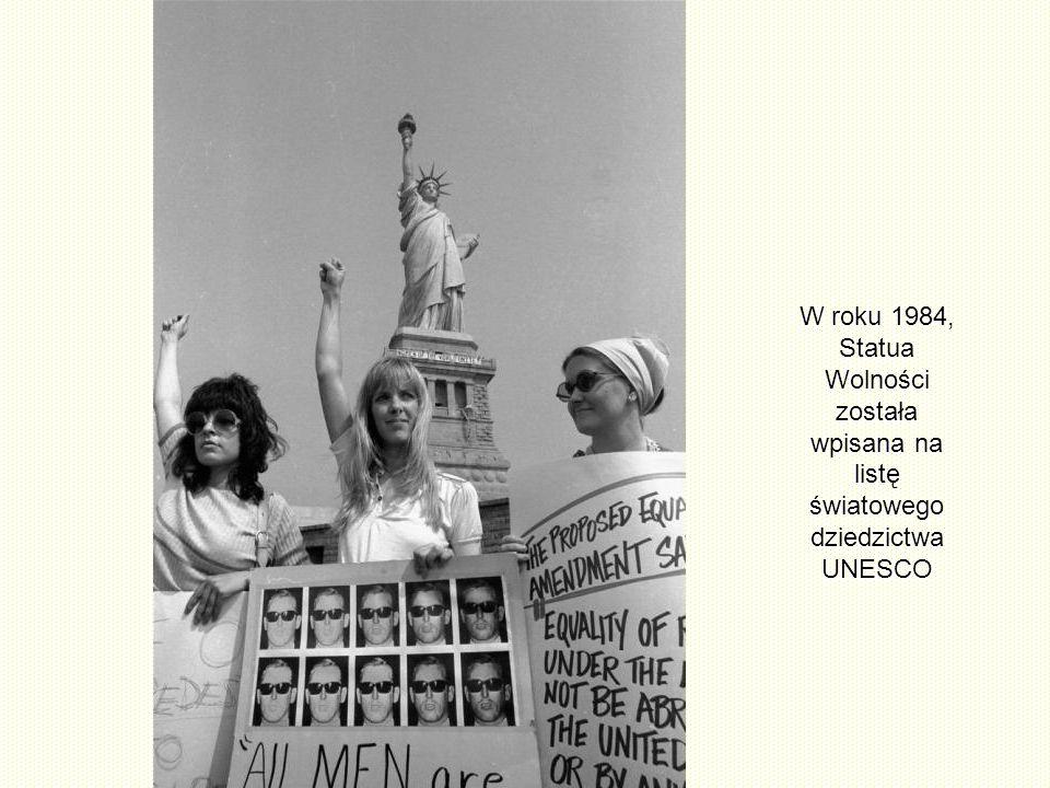 W roku 1984, Statua Wolności została wpisana na listę światowego dziedzictwa UNESCO