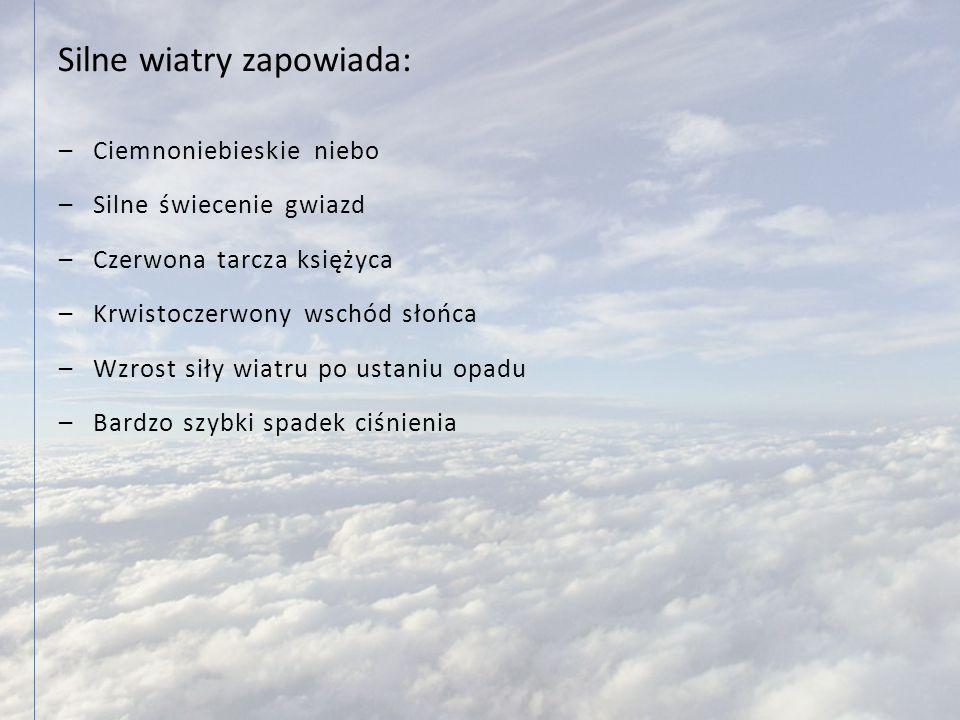 Silne wiatry zapowiada:
