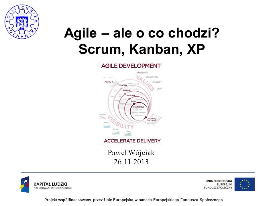 Agile – ale o co chodzi Scrum, Kanban, XP