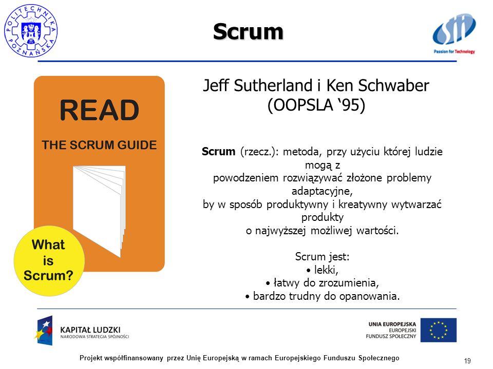 Scrum Jeff Sutherland i Ken Schwaber (OOPSLA '95)