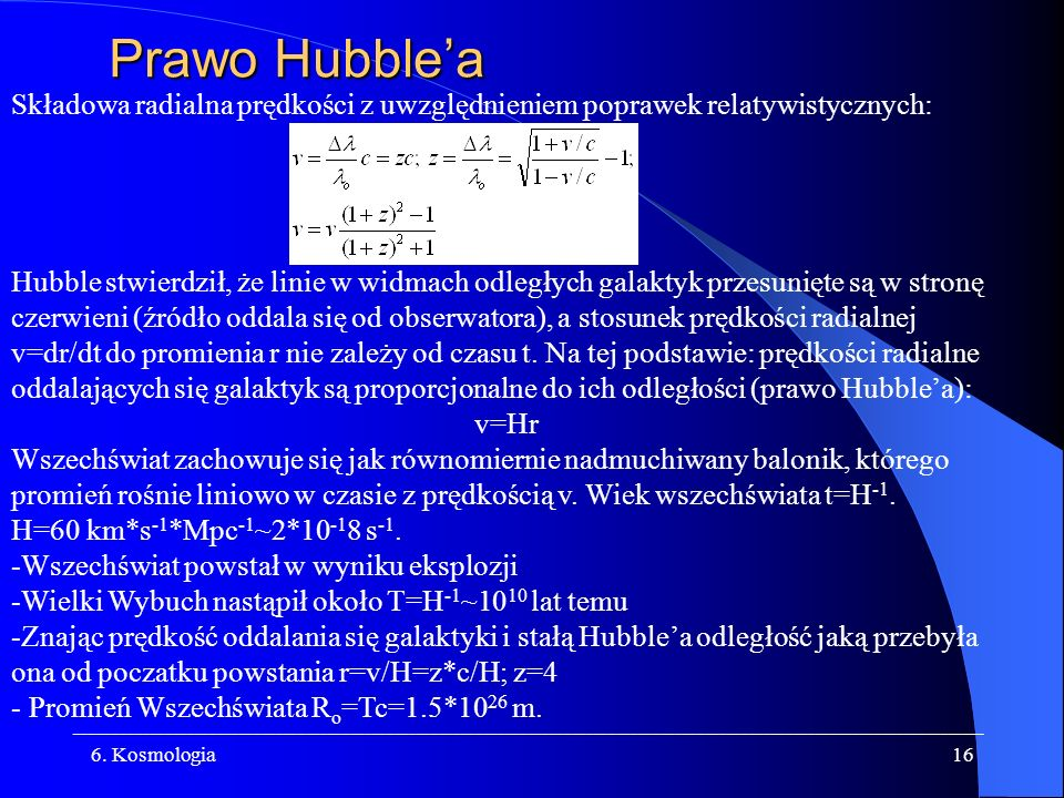 Prawo Hubble'a Składowa radialna prędkości z uwzględnieniem poprawek relatywistycznych: