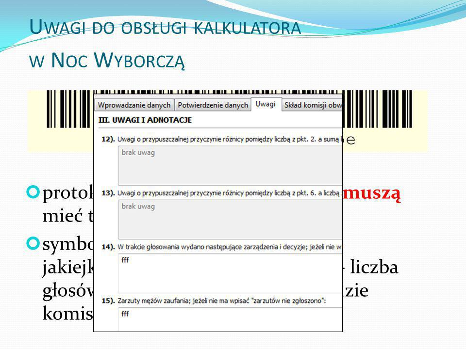 Uwagi do obsługi kalkulatora w Noc Wyborczą