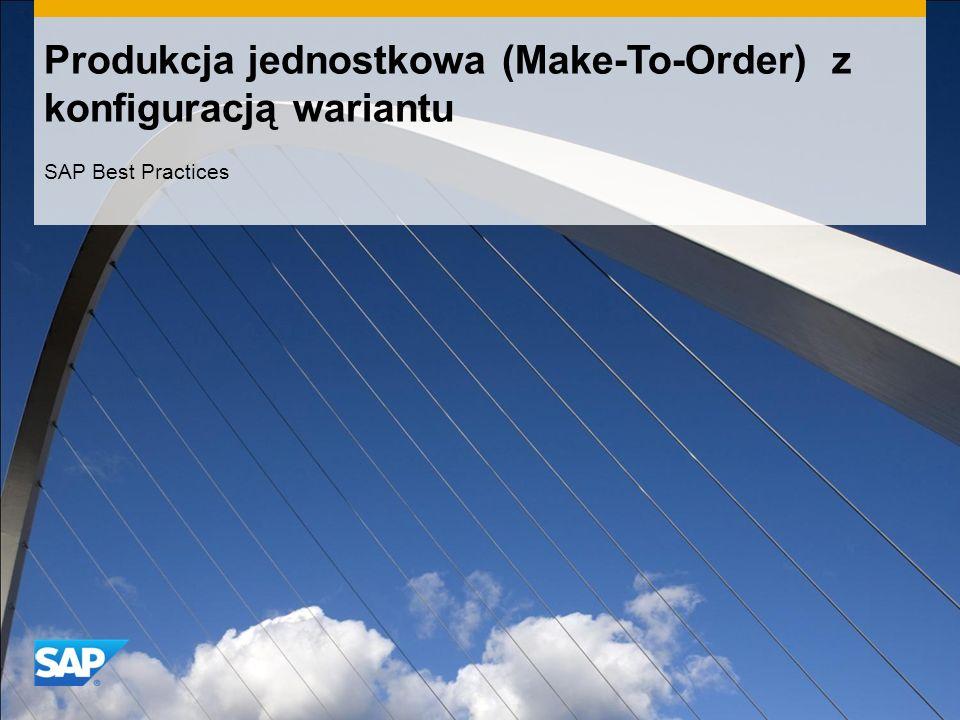 Produkcja jednostkowa (Make-To-Order) z konfiguracją wariantu