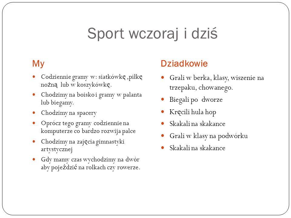 Sport wczoraj i dziś My Dziadkowie