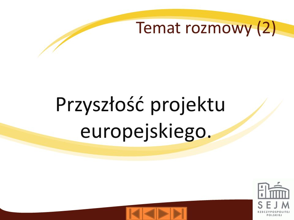 Przyszłość projektu europejskiego.