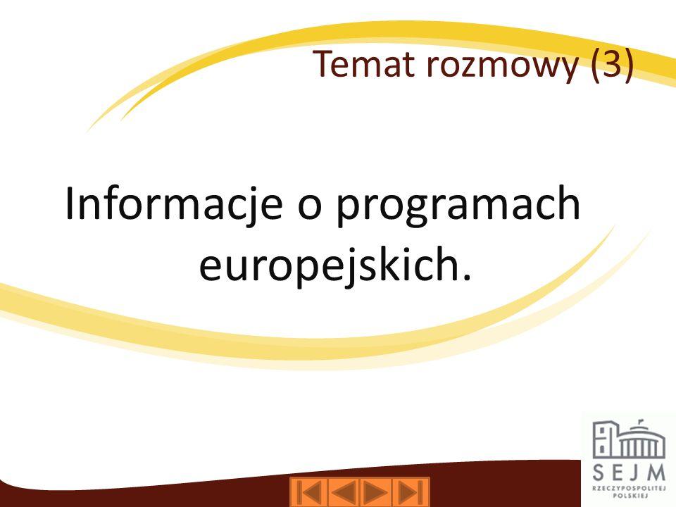 Informacje o programach europejskich.