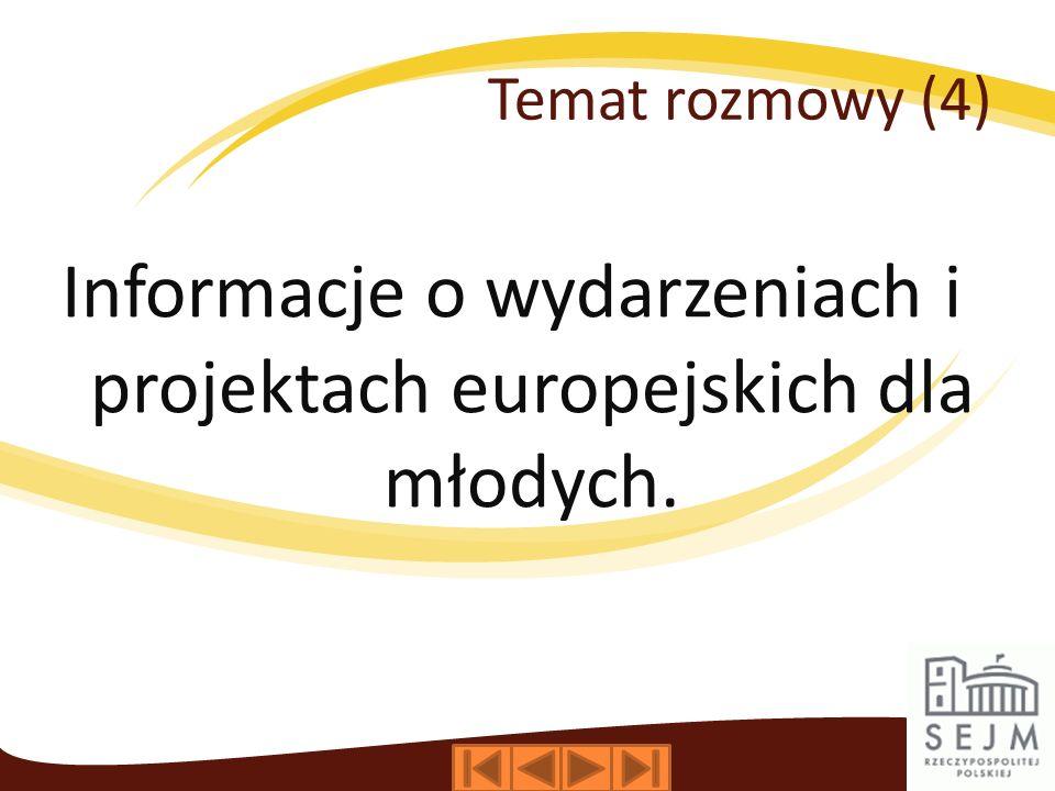 Informacje o wydarzeniach i projektach europejskich dla młodych.