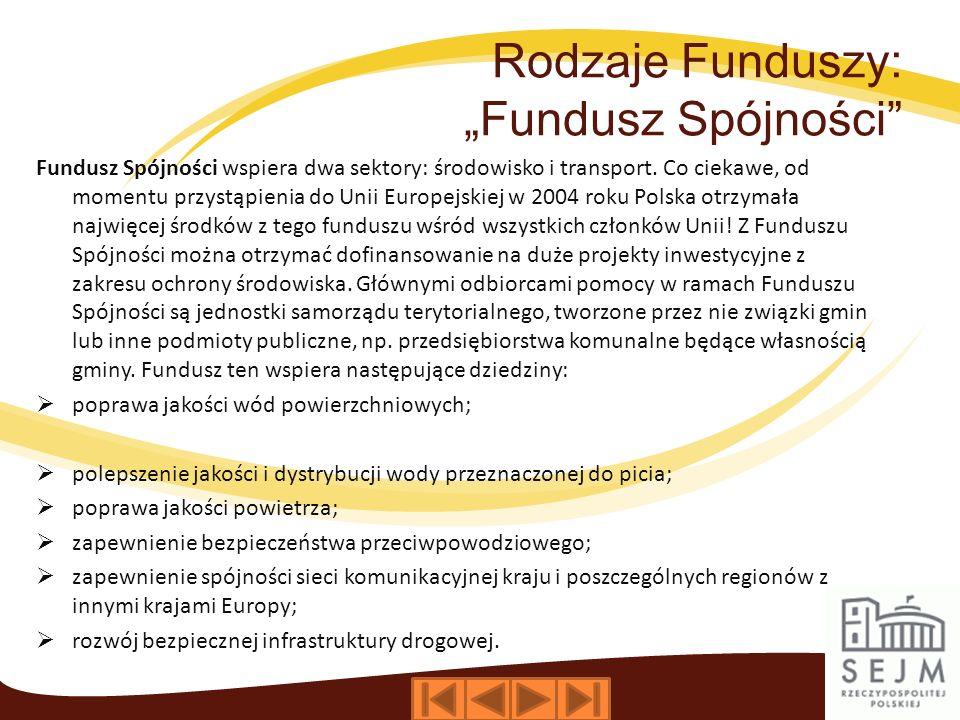 """Rodzaje Funduszy: """"Fundusz Spójności"""