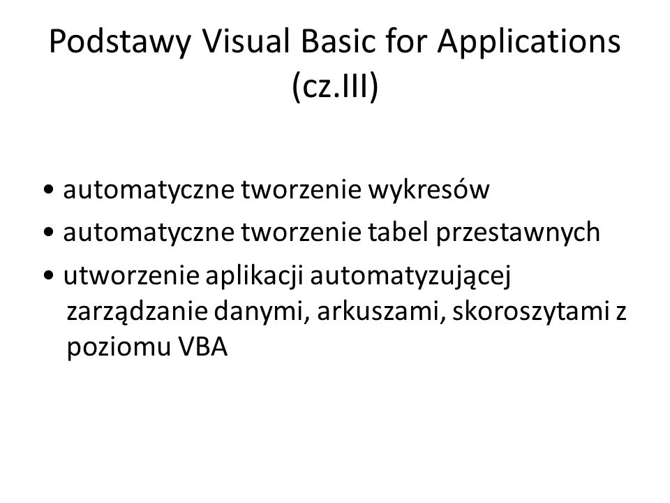 Podstawy Visual Basic for Applications (cz.III)