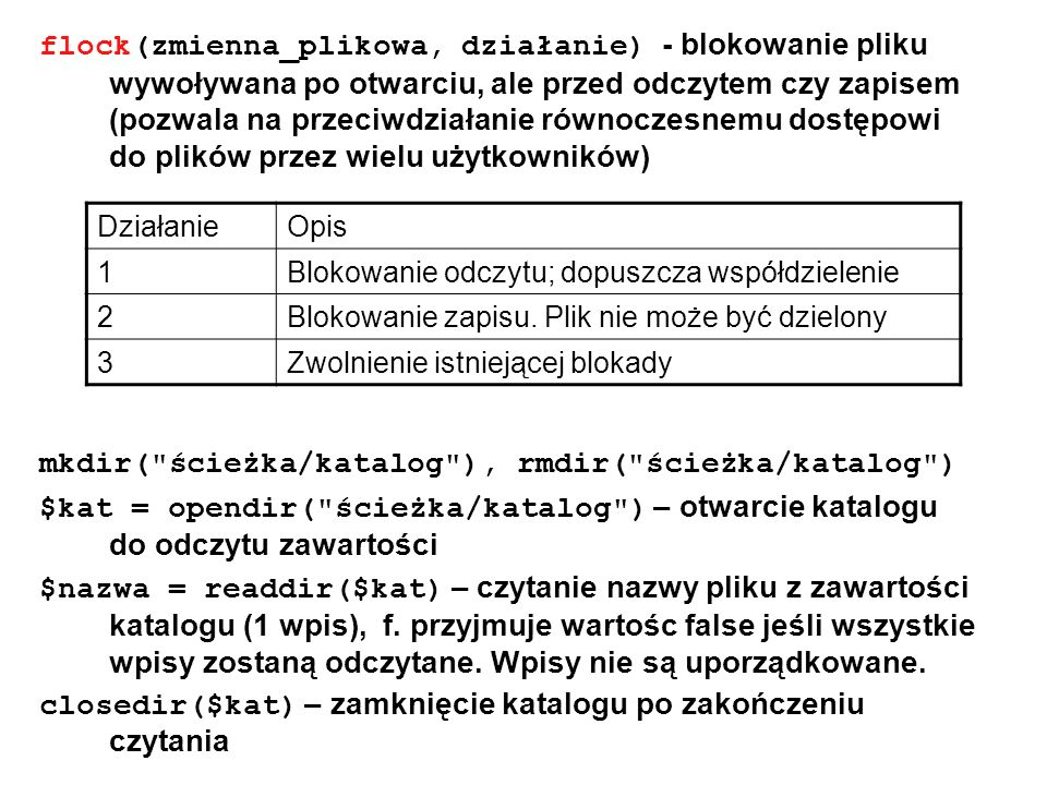 mkdir( ścieżka/katalog ), rmdir( ścieżka/katalog )