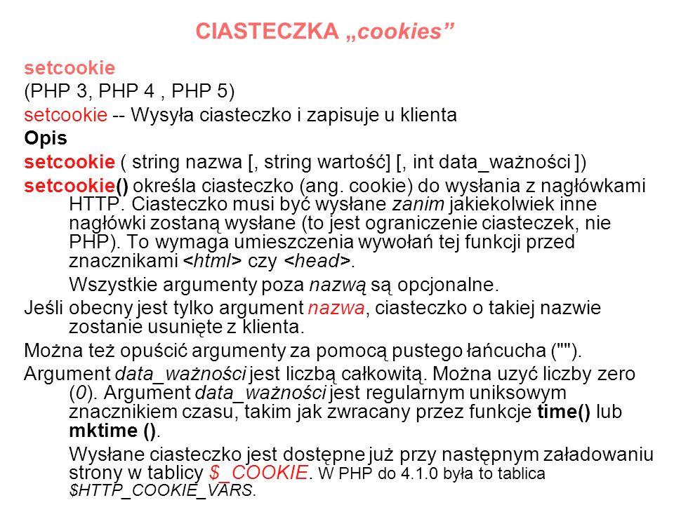 "CIASTECZKA ""cookies setcookie (PHP 3, PHP 4 , PHP 5)"