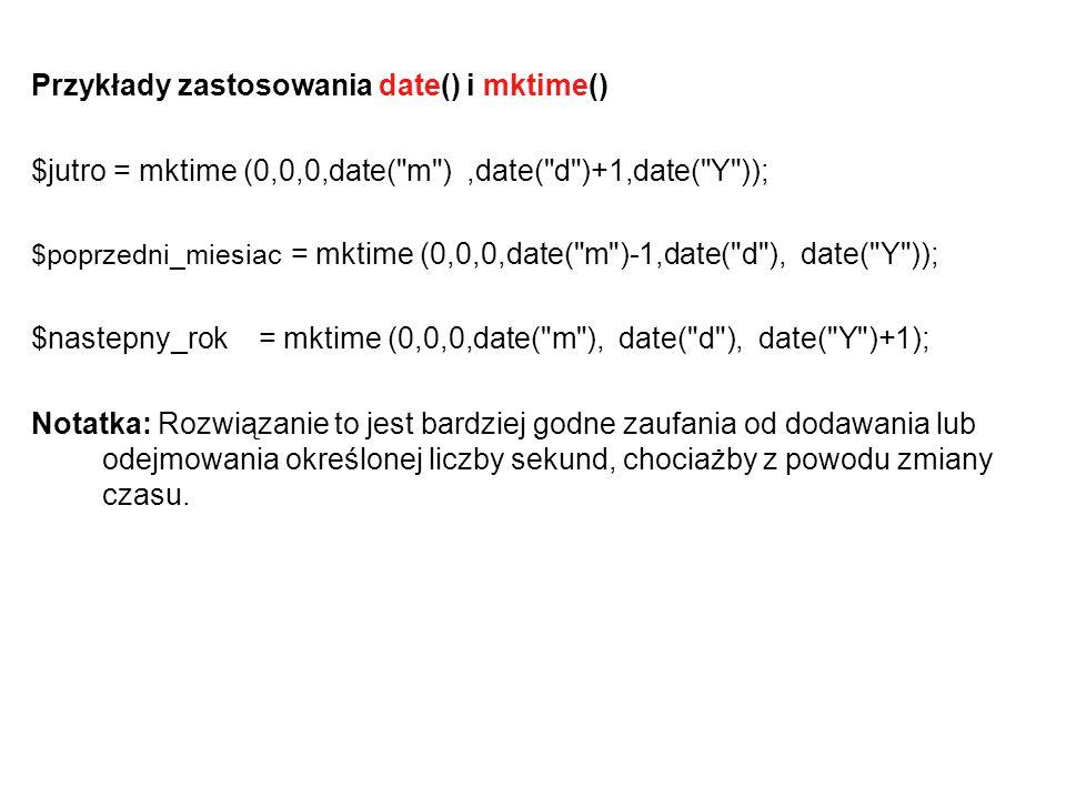 Przykłady zastosowania date() i mktime()
