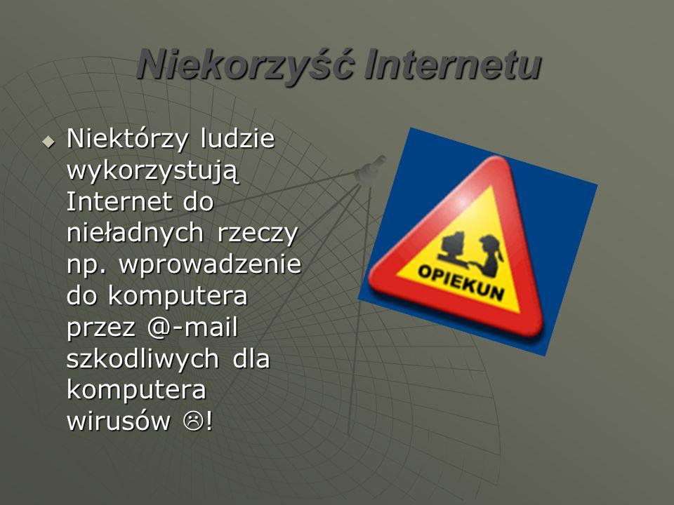 Niekorzyść Internetu