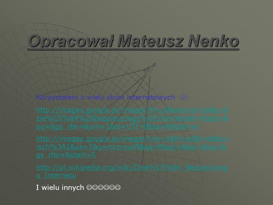Opracował Mateusz Nenko