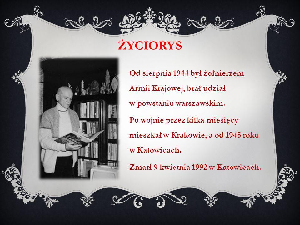 życiorys Od sierpnia 1944 był żołnierzem Armii Krajowej, brał udział w powstaniu warszawskim.