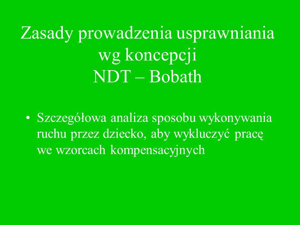 Zasady prowadzenia usprawniania wg koncepcji NDT – Bobath
