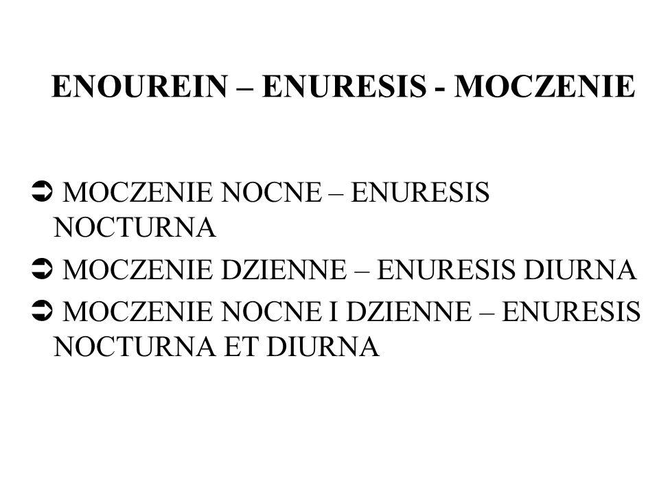 ENOUREIN – ENURESIS - MOCZENIE