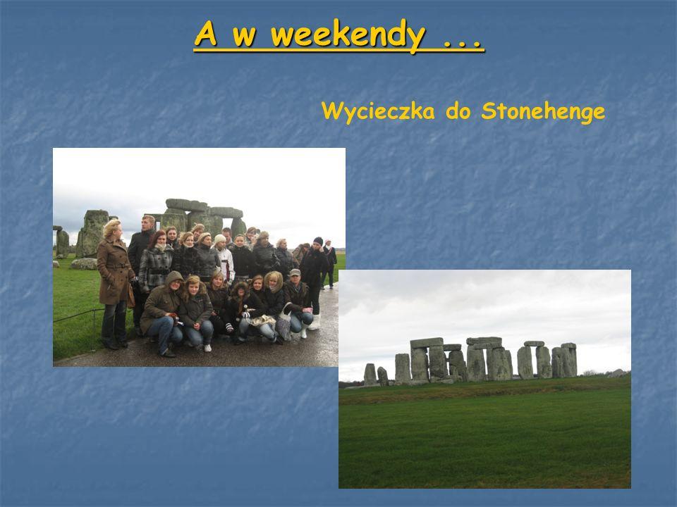 A w weekendy ... Wycieczka do Stonehenge
