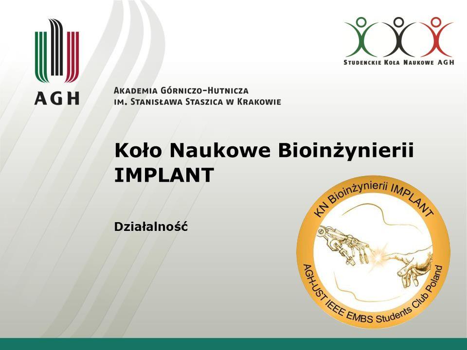 Koło Naukowe Bioinżynierii IMPLANT